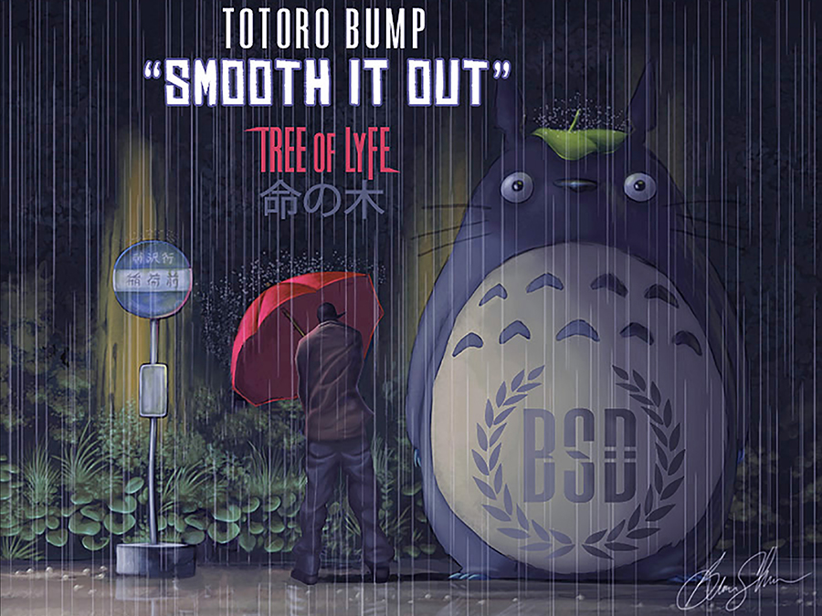 SMOOTH IT OUT (TOTORO BUMP)  Tree of Lyfe Song Art  20 x 20 canvas print: $300.00 - email  treeoflyfemusic@gmail.com  to purchase