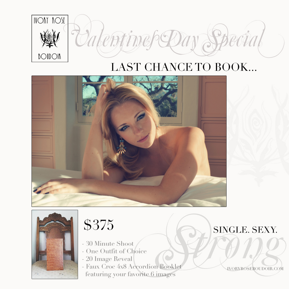 Ivory Rose Boudoir Valentines Day Special 2015 Photographer Santa Barbara // Los Angeles