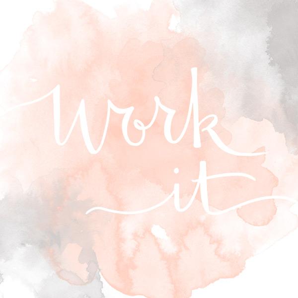 3-5-Work-It.jpg