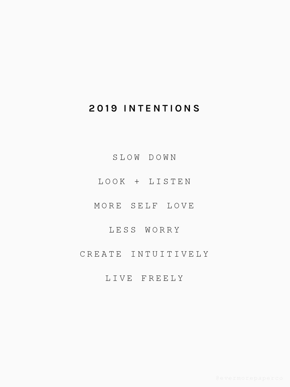 2019 Intentions | Evermore Paper Co.
