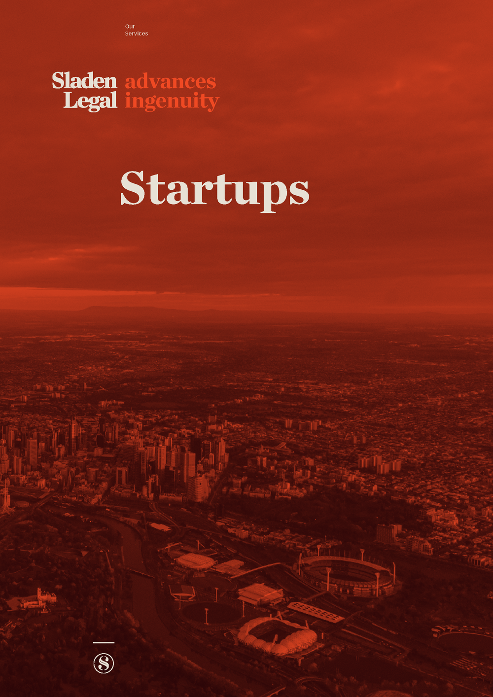 If you are a Startup, then we are for you.  For more info download our Startups brochure -
