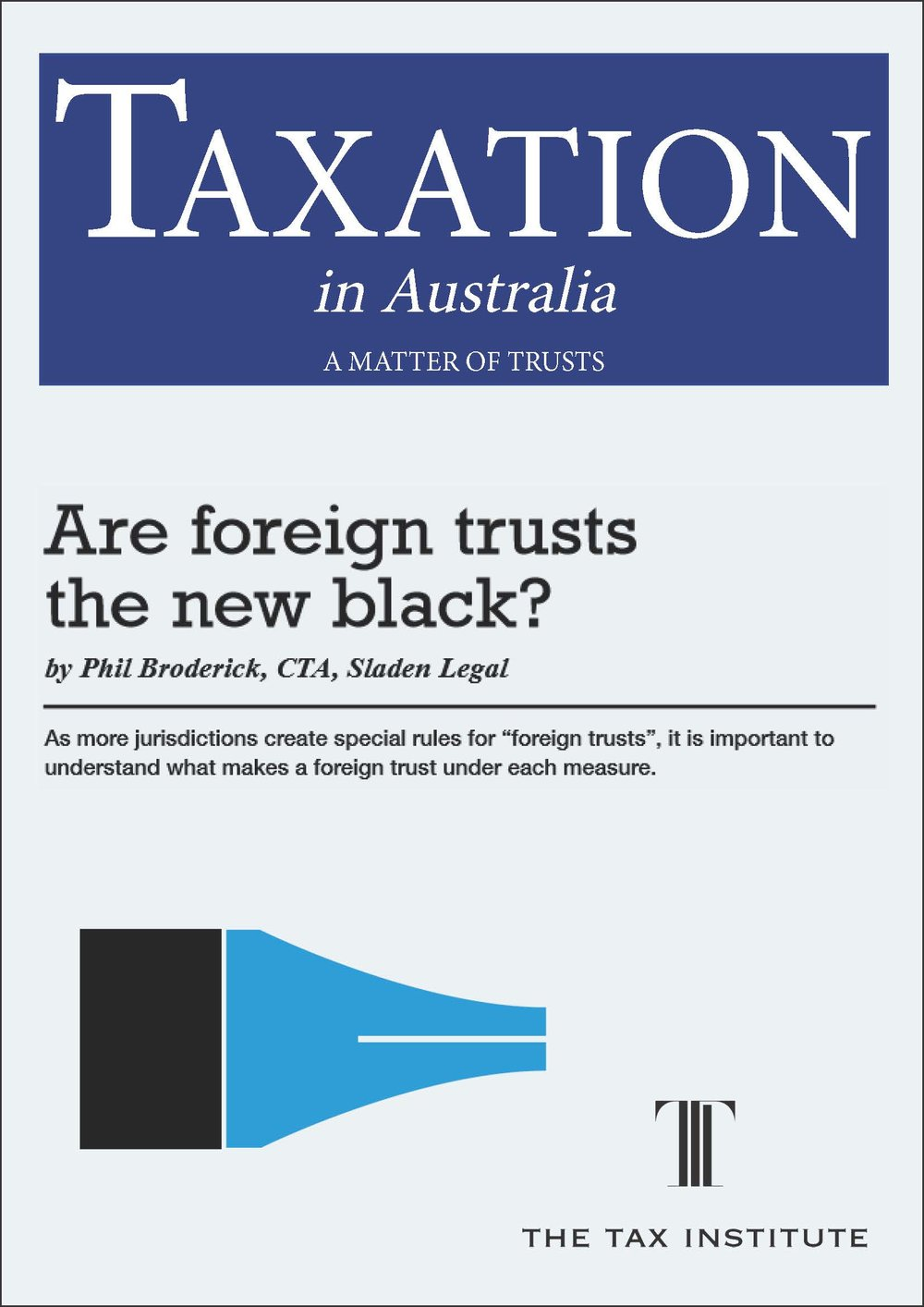 Are foreign trusts the new black? 11 April 2017