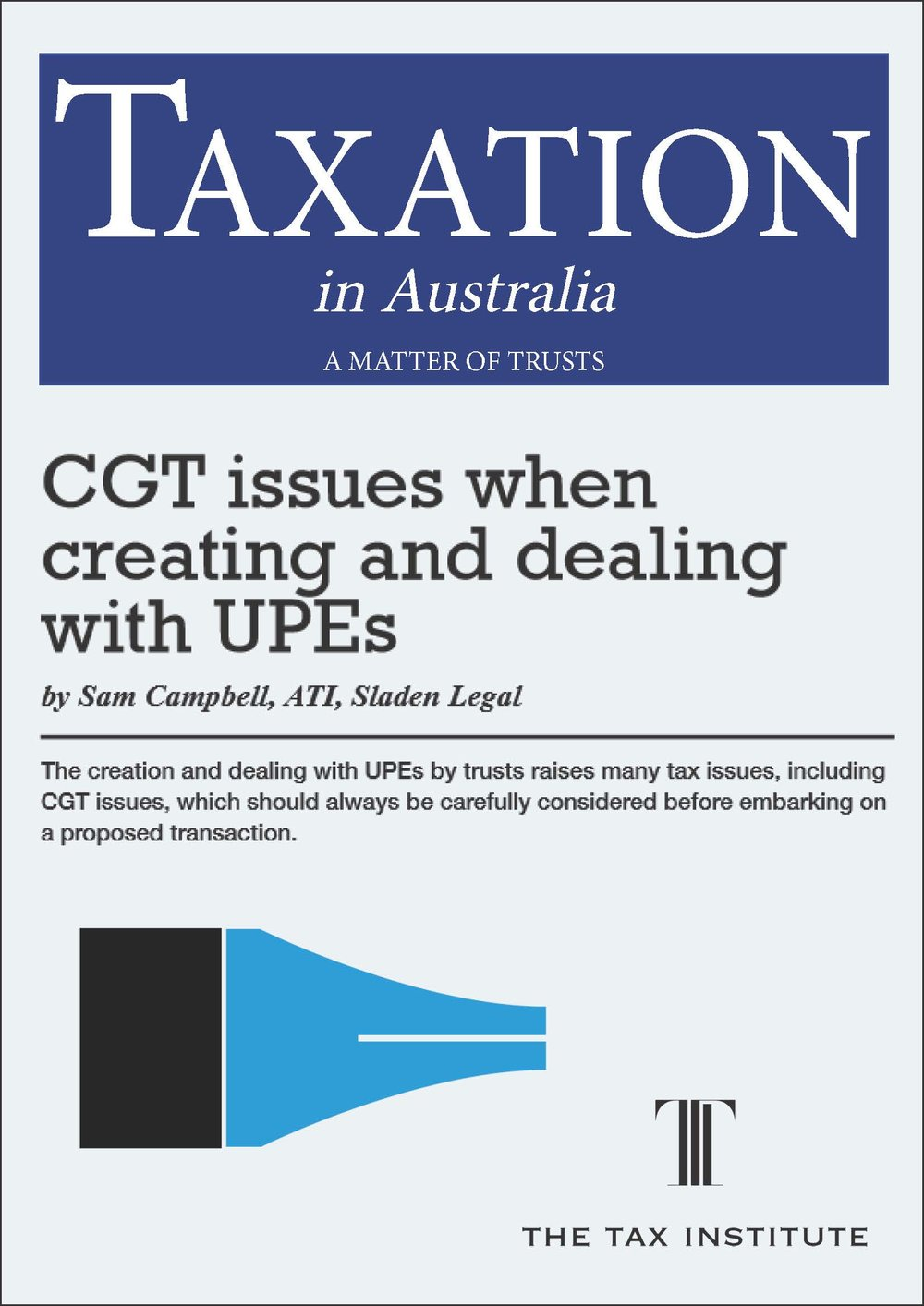 CGT issues when creating and dealing with UPEs 3 February 2016