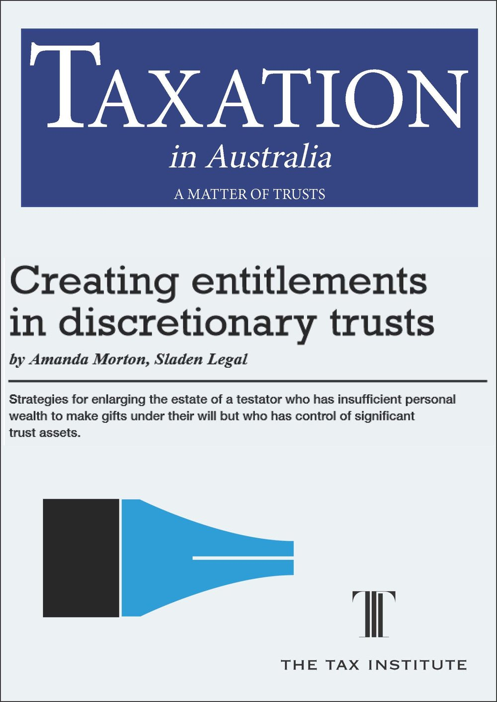 Creating entitlements in discretionary trusts 29 June 2016