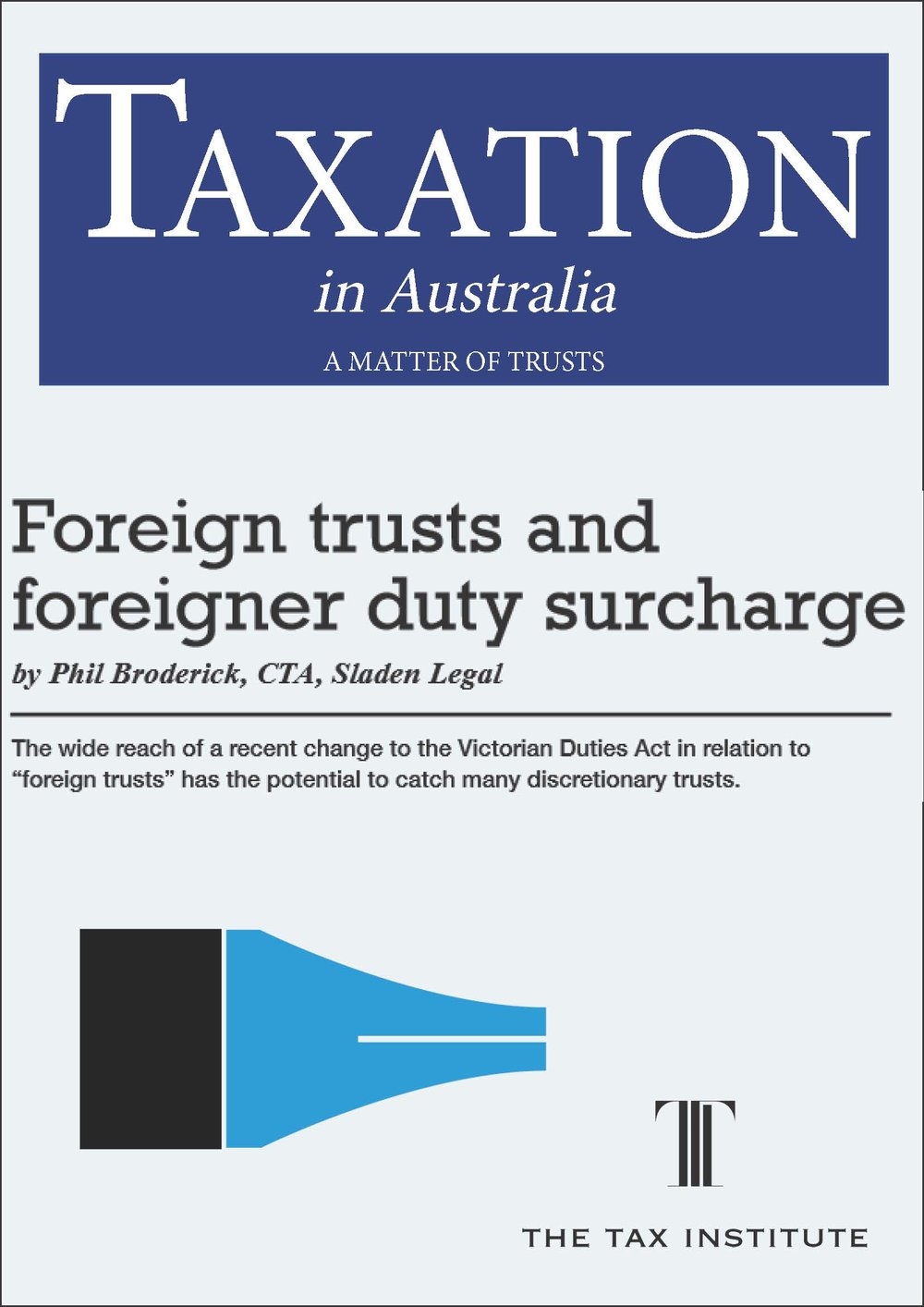 Foreign trusts and foreigner duty surcharge 27 May 2016