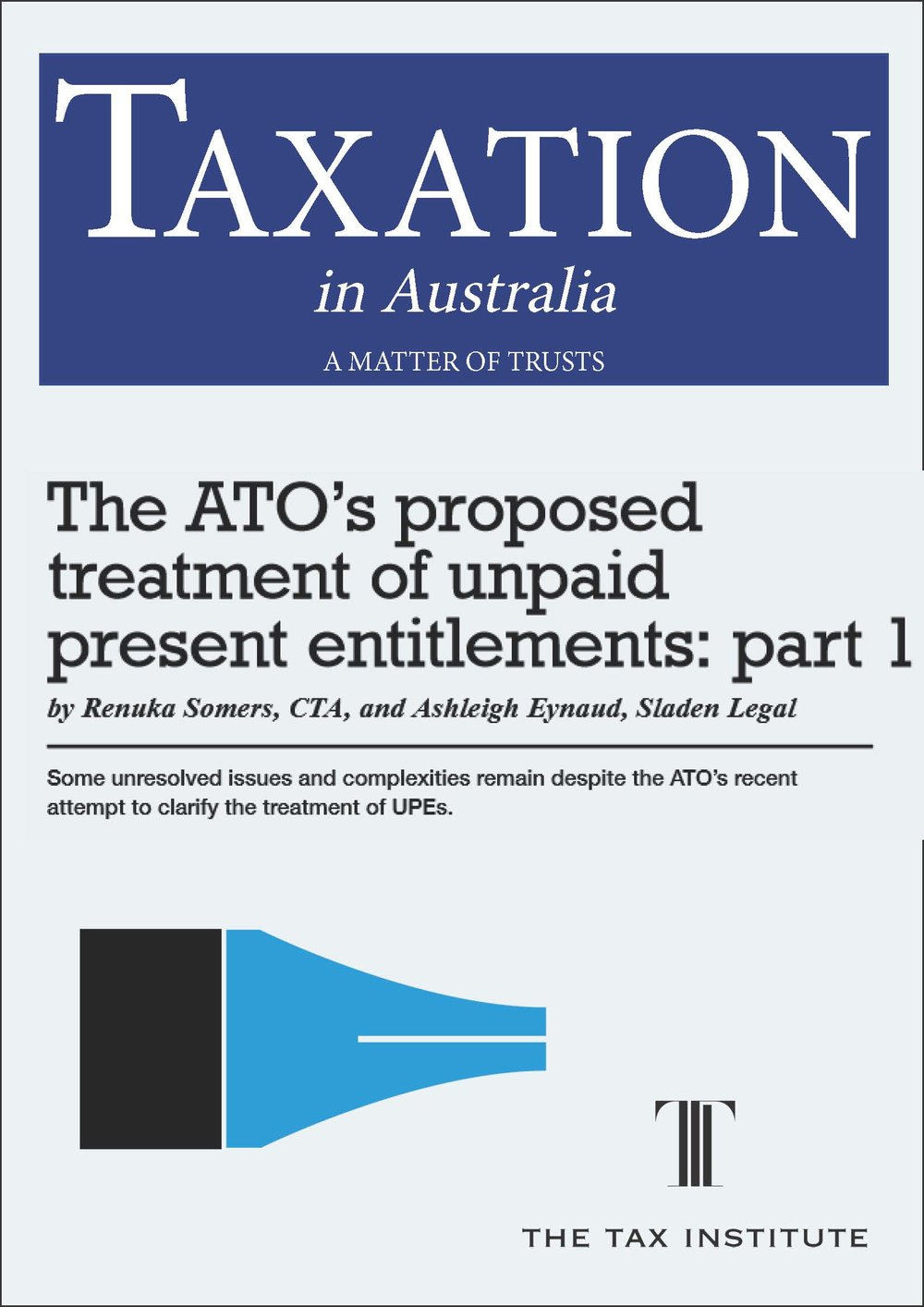 The ATO's proposed treatment of unpaid present entitlements: part 1 06 November 2015