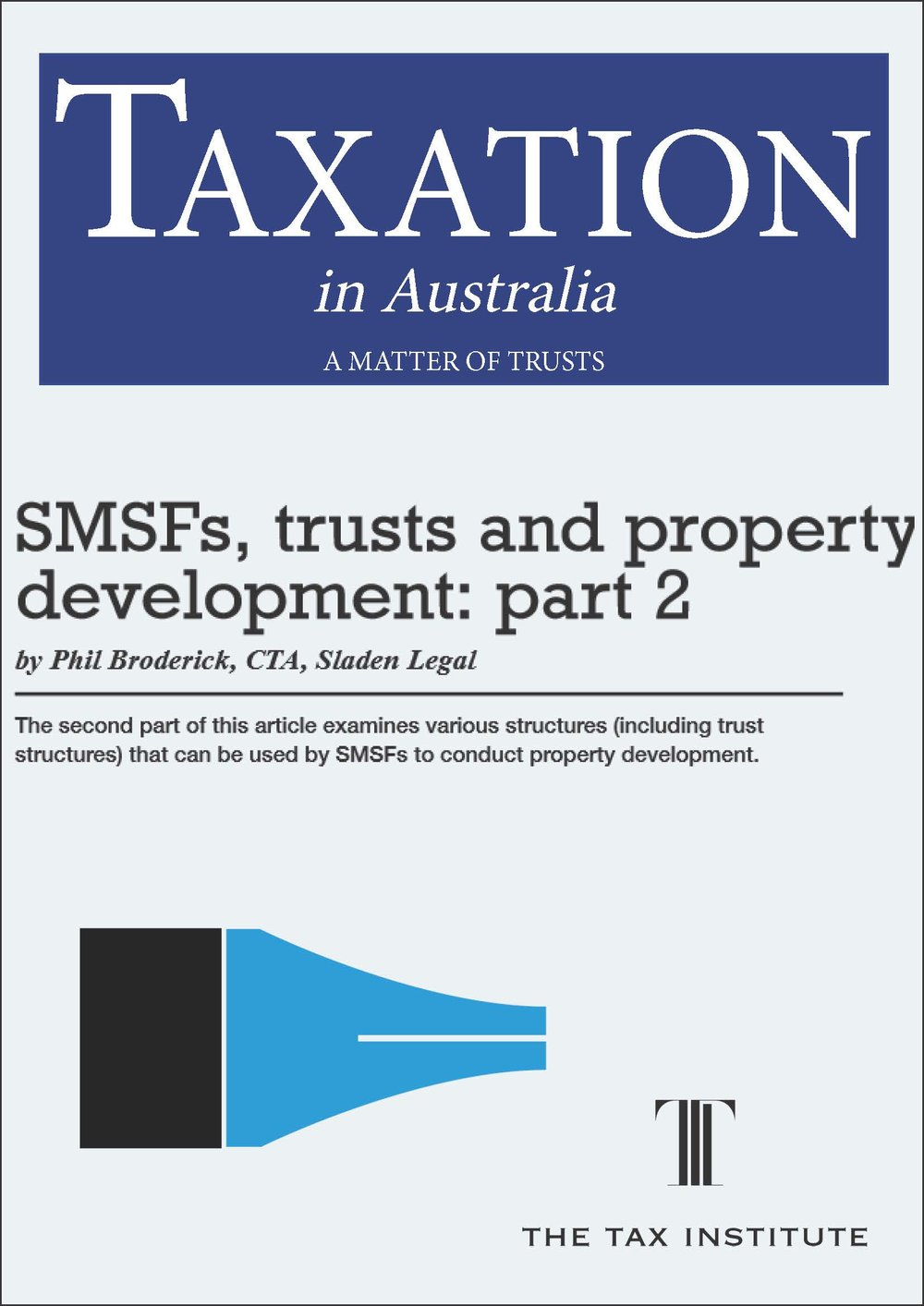 SMSFs, trusts and property development: part 2 13 May 2015