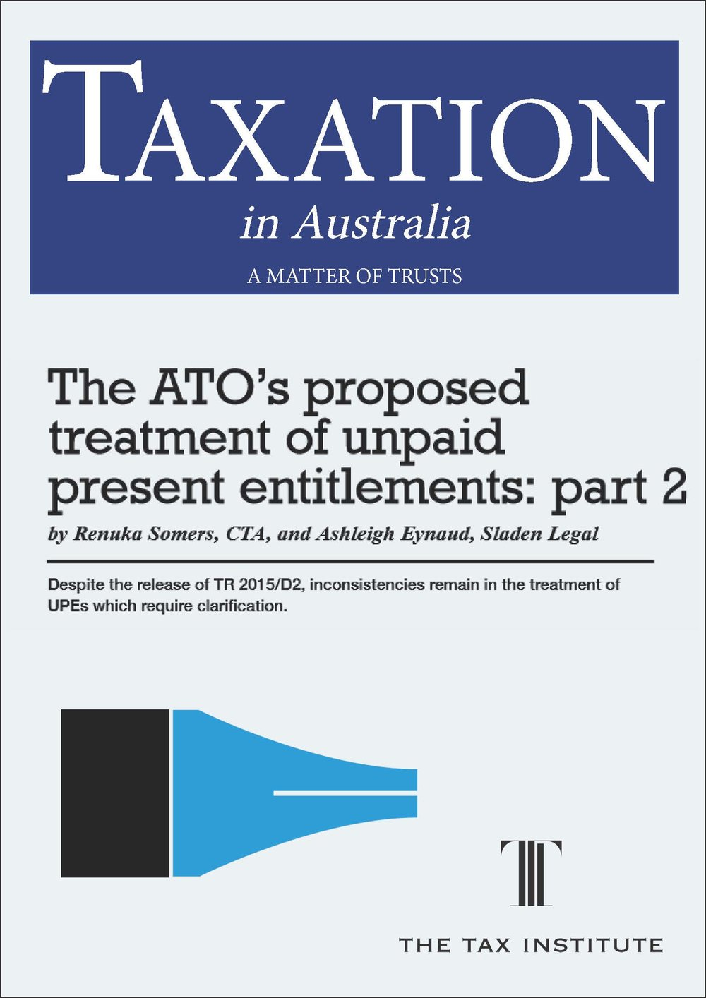 The ATO's proposed treatment of unpaid present entitlements: part 2 03 December 2015