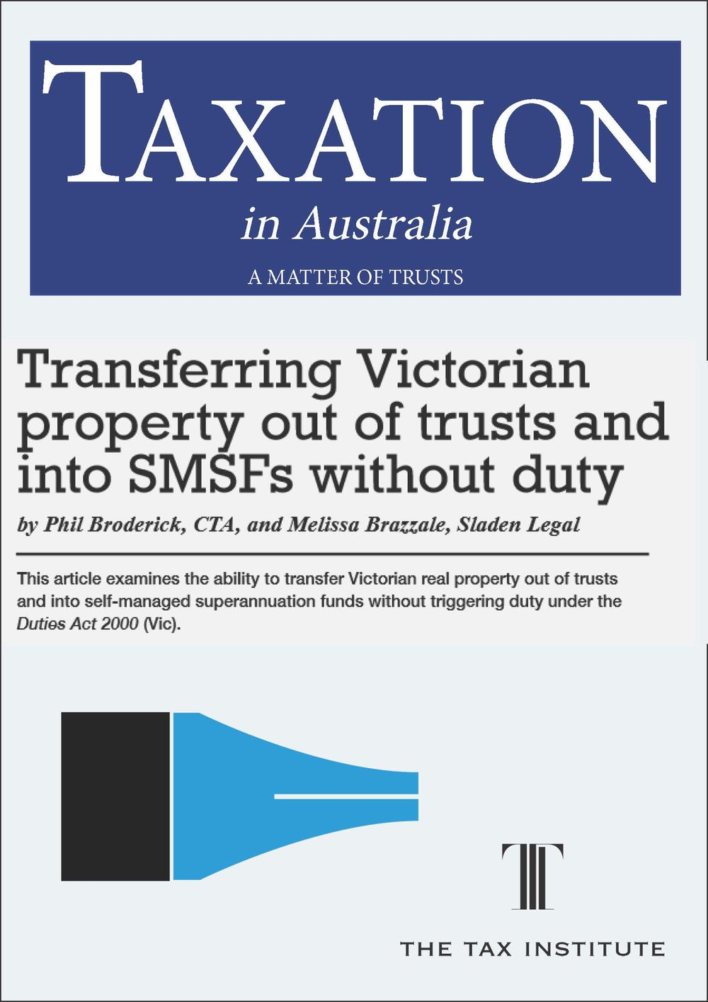 Transferring Victorian property out of trusts and into SMSFs without duty 14 May 2015