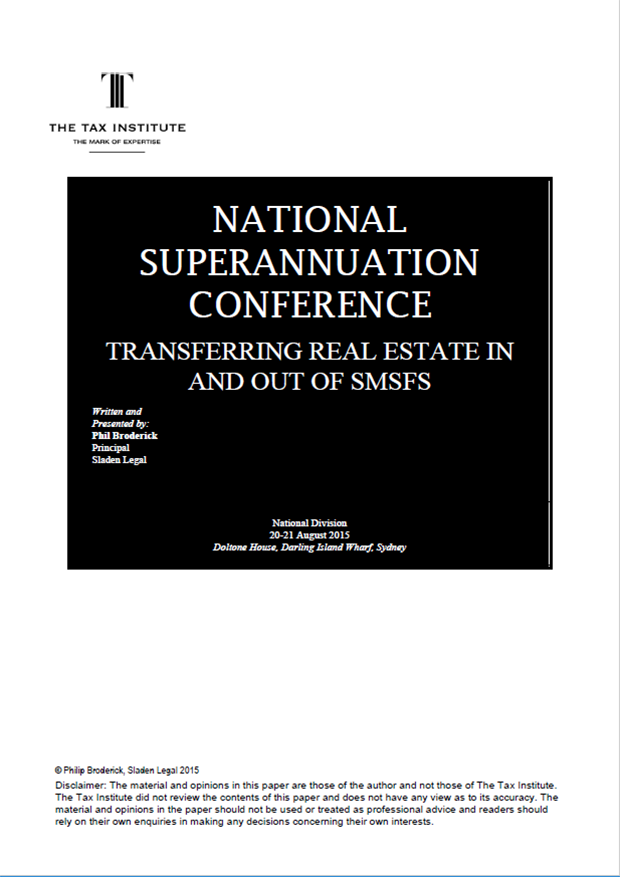 Transferring real estate in and out of SMSFs 08 September 2015