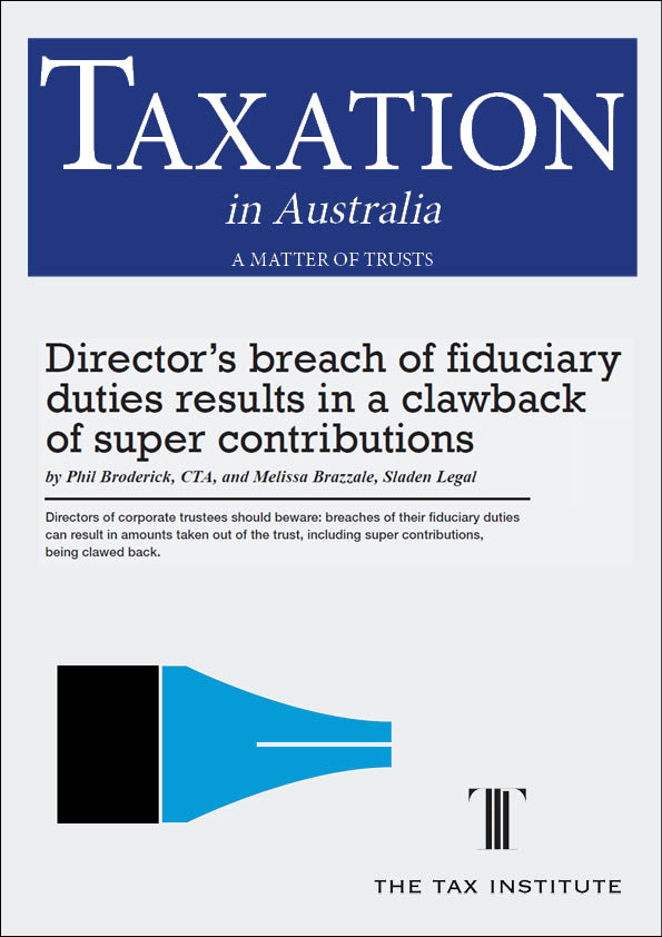 Director's breach of fiduciary duties results in a clawback of super contributions 22 June 2015