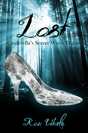 Lost: Cinderella's Secret Witch Diaries (Book 1)
