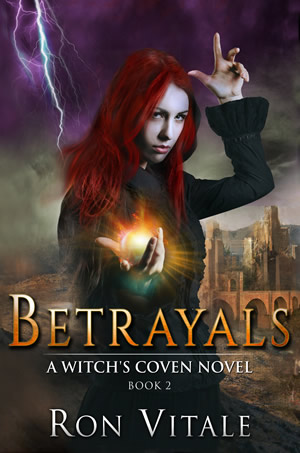 Betrayals: A Witch's Coven Novel