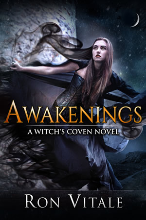 Awakenings: A Witch's Coven Novel (Book 1)