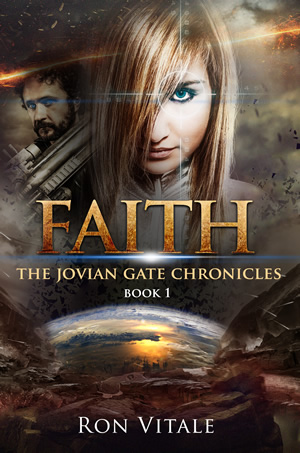 Faith: The Jovian Gate Chronicles (Book 1(