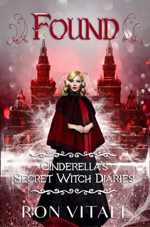 Found: Cinderella's Secret Witch Diaries (Book 3)