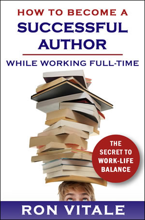 How to Become a Successful Author While Working Full-Time Cover