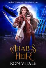 Ahab's Heir cover