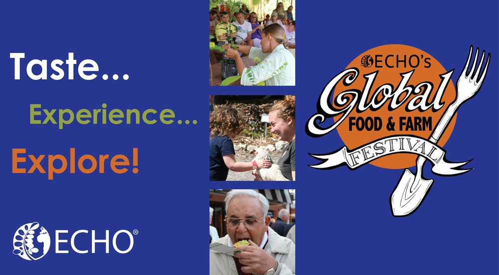 Upcoming Events:    ECHO's Annual Global Food and Farm Festival    Date: Saturday, March 16, 2019 9am-3pm    Tickets on sale NOW online!    $5 presale, or $7 at the door, the day of the event.