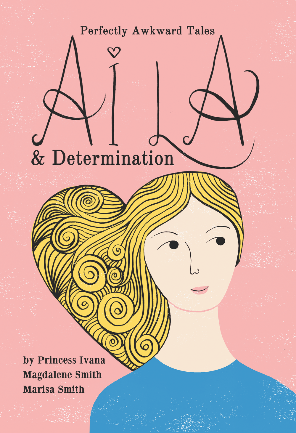 Perfectly Awkward Tales - Aila & Determination