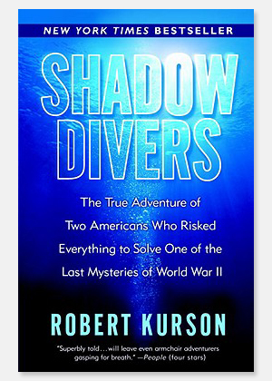 """Shadow Divers"" by Robert Kurson"