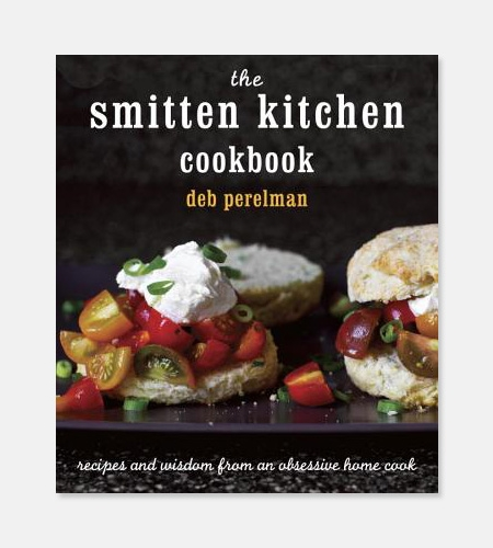 """The Smitten Kitchen Cookbook"" by Deb Perelman"