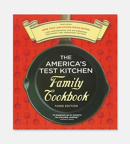 """The America's Test Kitchen Family Cookbook"""