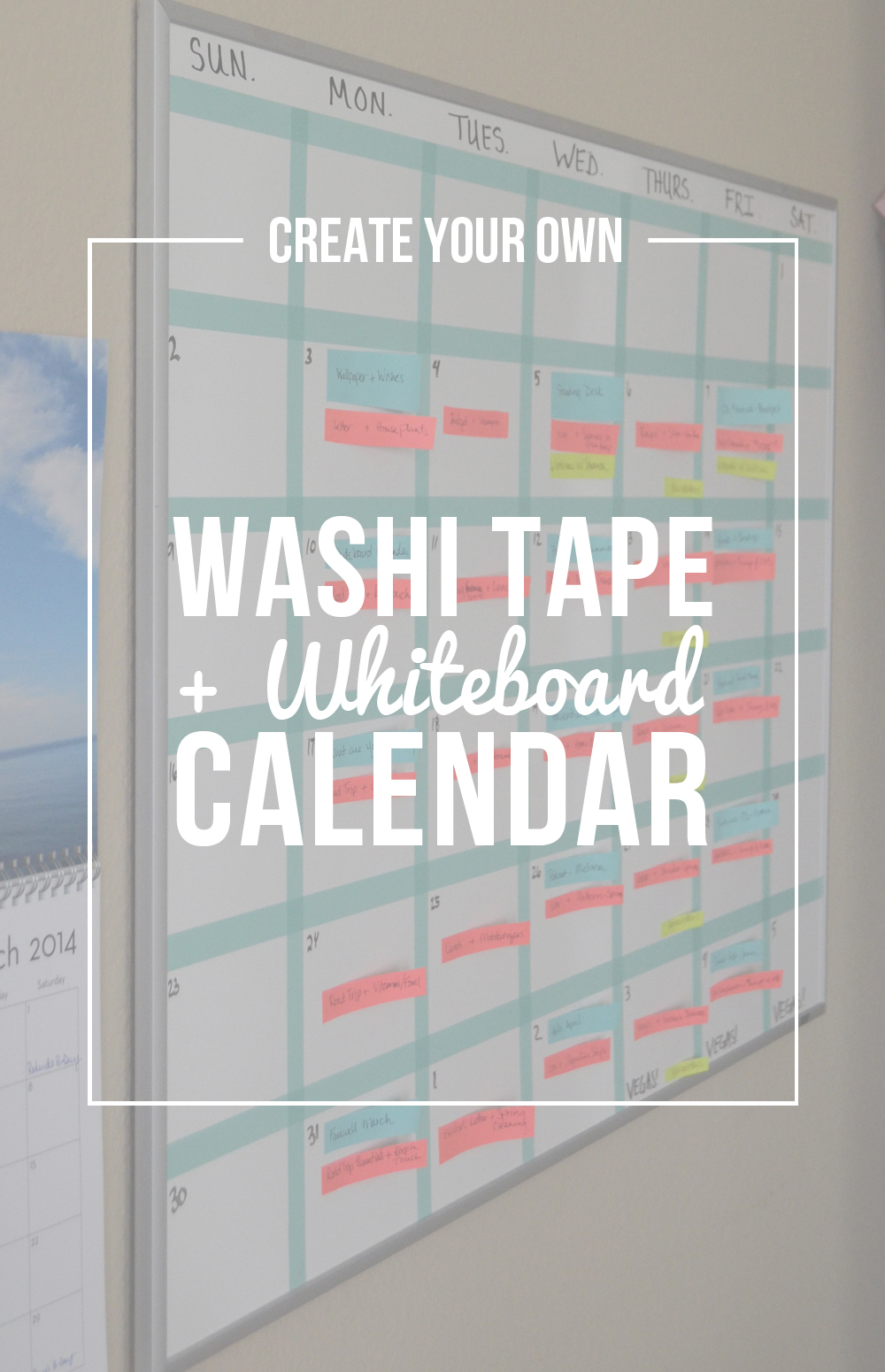 Calendar Whiteboard Ideas : Create your own washi tape whiteboard calendar