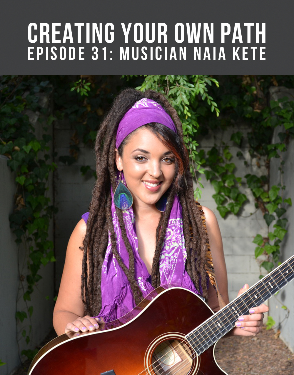 Creating Your Own Path with Musician Naia Kete // Full episode at  creatingyourownpath.com .