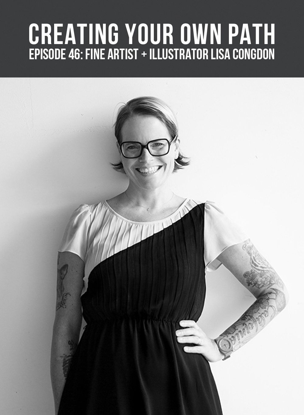 CYOP #46 - The Benefits of Practice + Creating a Diverse Body of Work with Fine Artist + Illustrator Lisa Congdon // Listen to the full interview at creatingyourownpath.com.