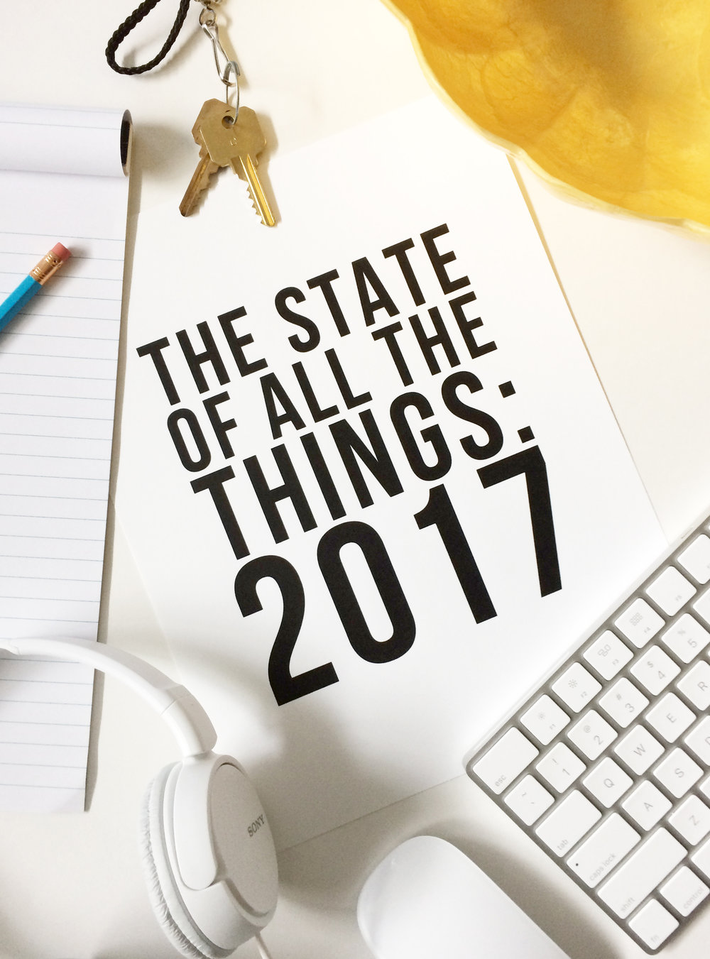The State of All the Things: 2017 // jenniferesnyder.com