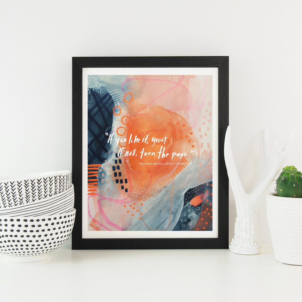 "Art Print - ""If you like it, great. If not, turn the page."" — Melanie Biehle from Episode #101 of the  Creating Your Own Path  podcast"
