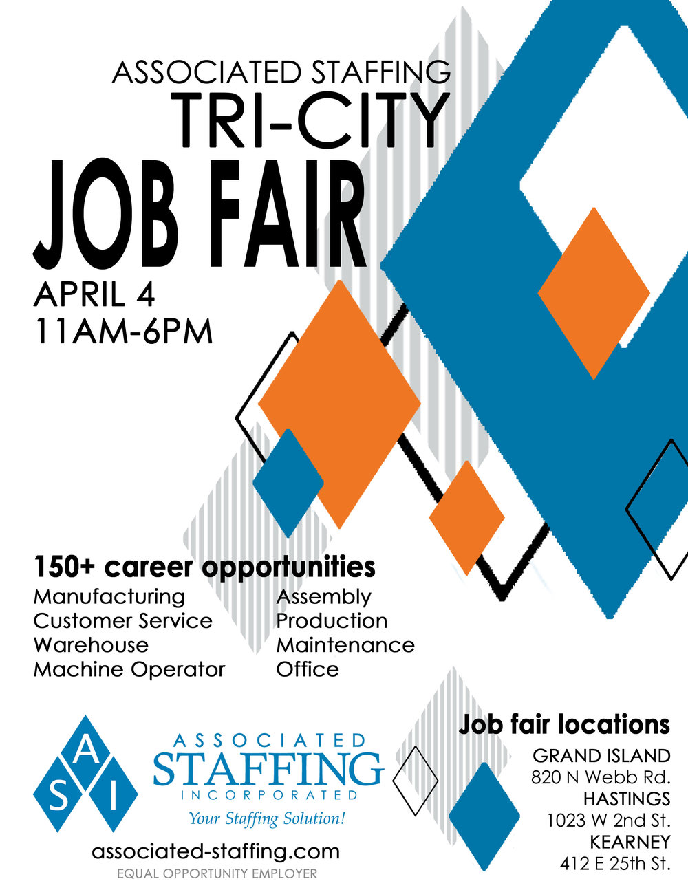 tri city job fair associated staffing inc offices or apply online at associated staffing com we look forward to seeing you soon job fair locations grand island 820 n webb rd