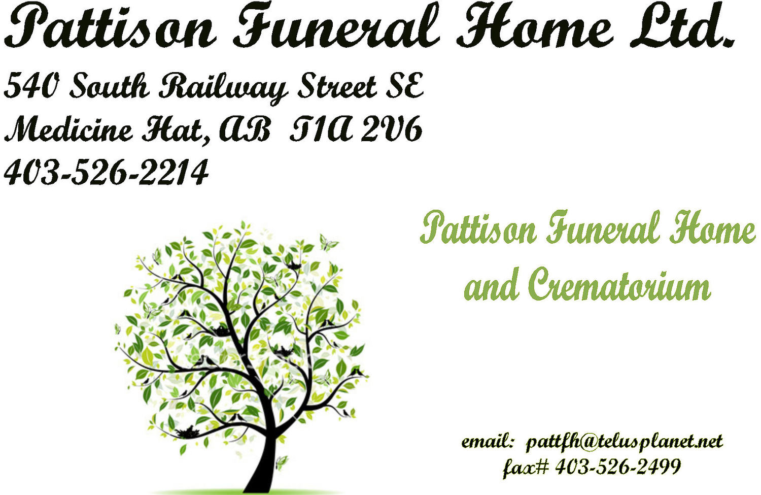 Pattison Funeral Home Ltd. and Crematorium 540 South Railway Street SE, Medicine Hat