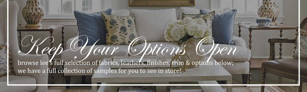Customize Your Furniture with Fabrics & Leathers