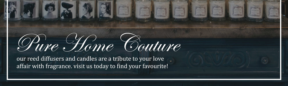 Pure Home Couture Candles & Diffusers