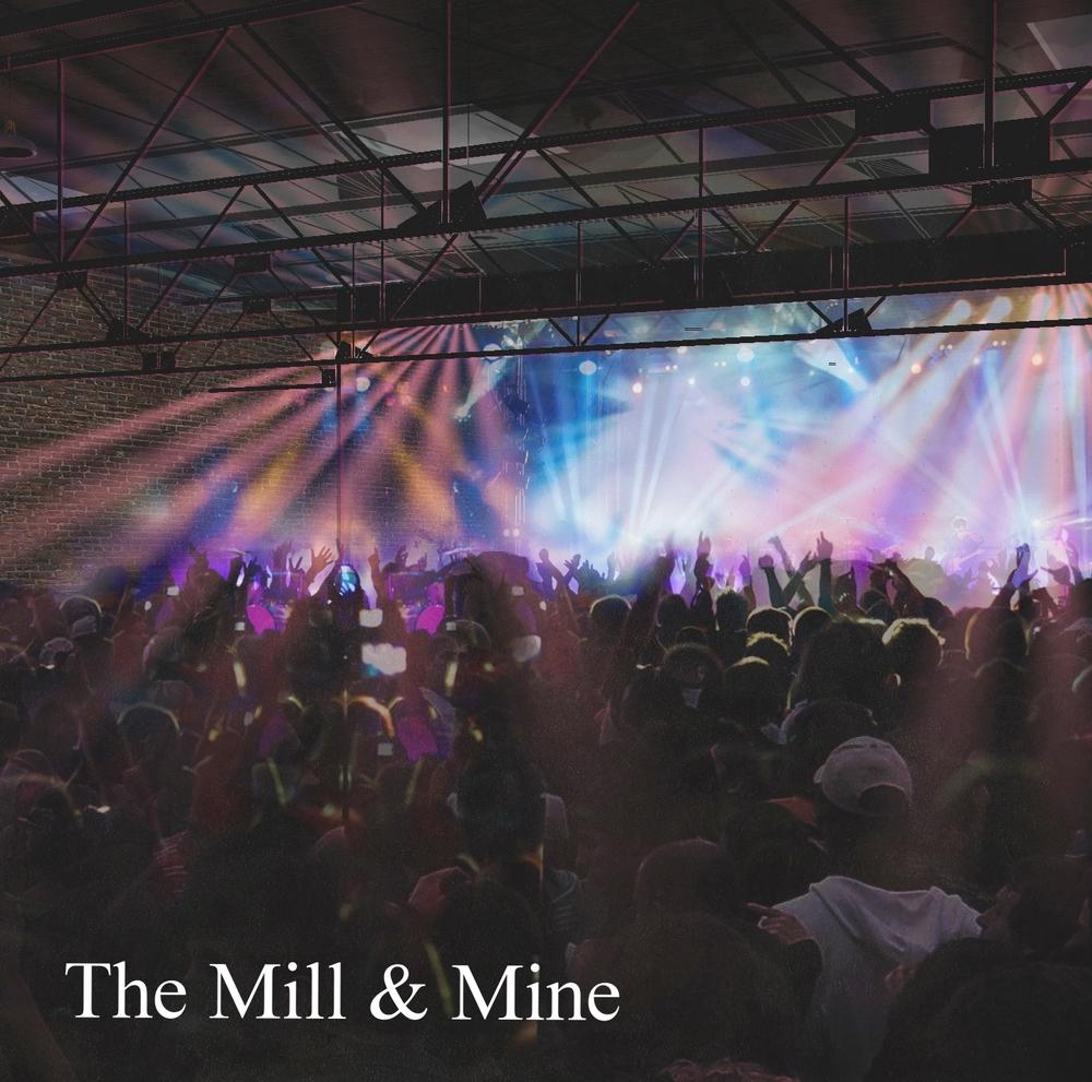 Mill & Mine