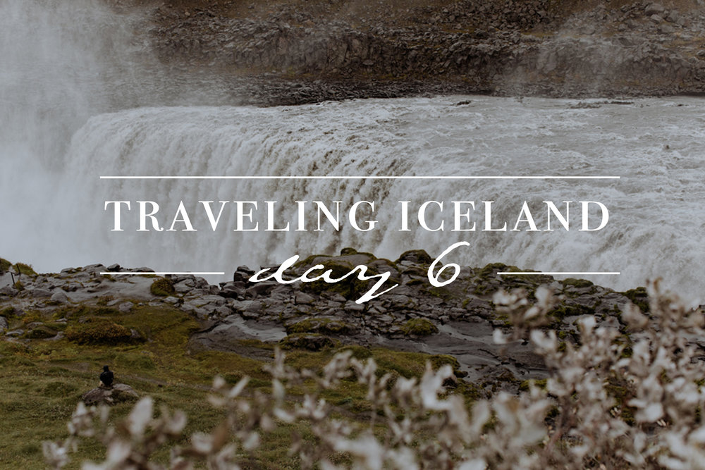 traveling-iceland-day-6-dettifoss-hofn-photography
