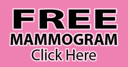 Free Mammogram Click Here