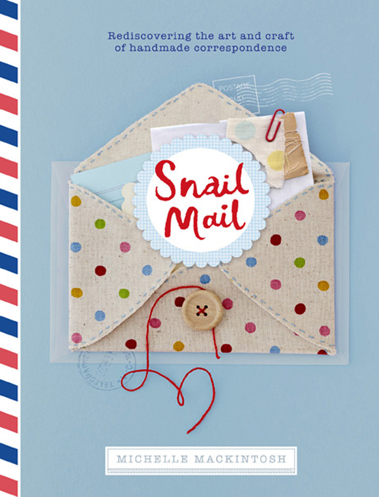2015  Book,   Snail Mail by Michelle Mackintosh