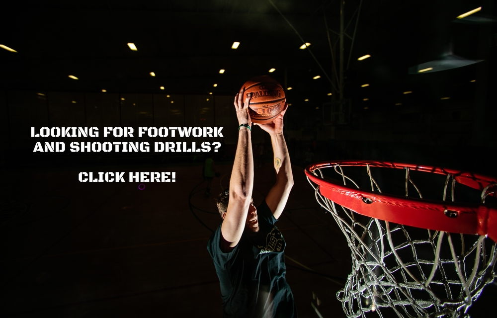 Looking for Footwork & Shooting Drills?