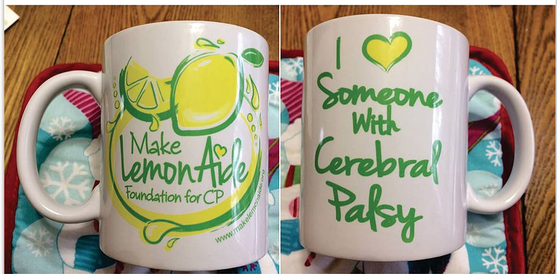 "I Love Someone with Cerebral Palsy 11 oz Mug.  Featuring ""I love someone with Cerebral Palsy"" on one side, and our logo on the other.  Click here for details, and to order."