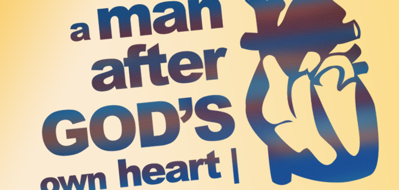 A man after God's Heart