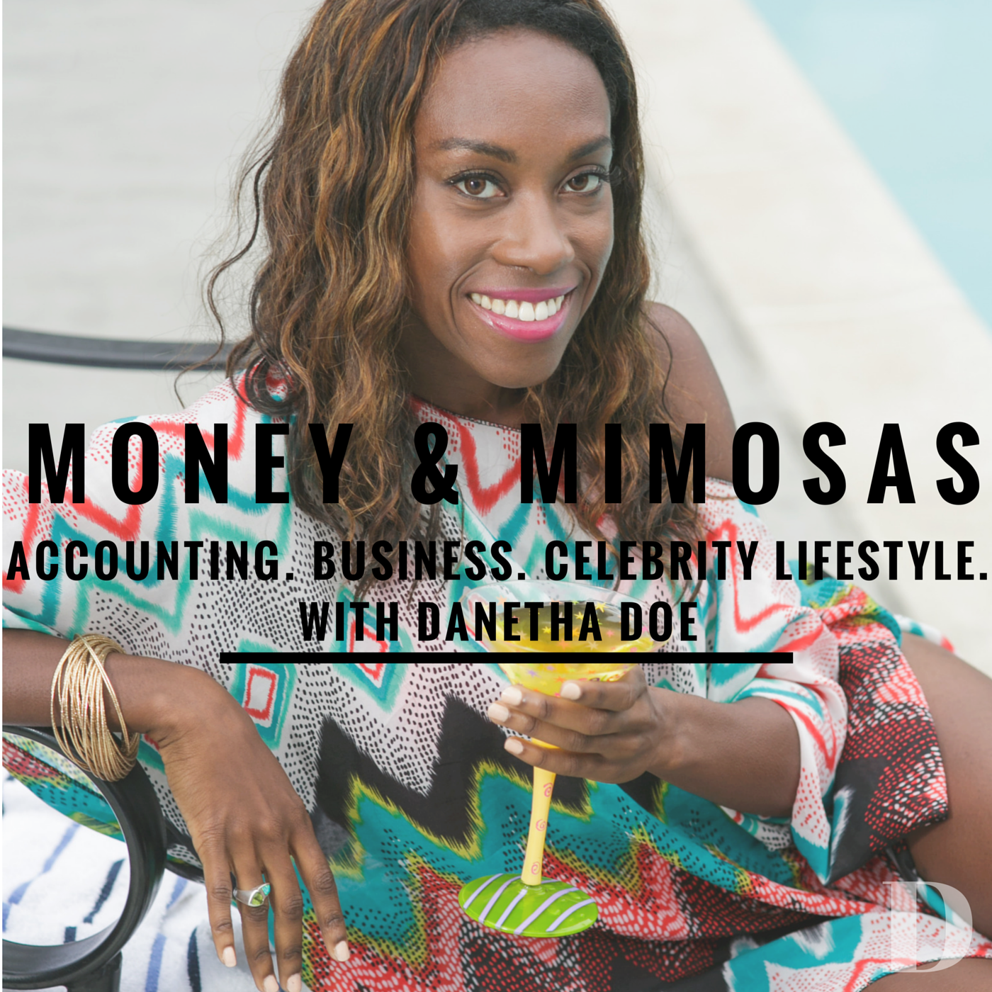 Money and Mimosas Podcast - Danetha Doe