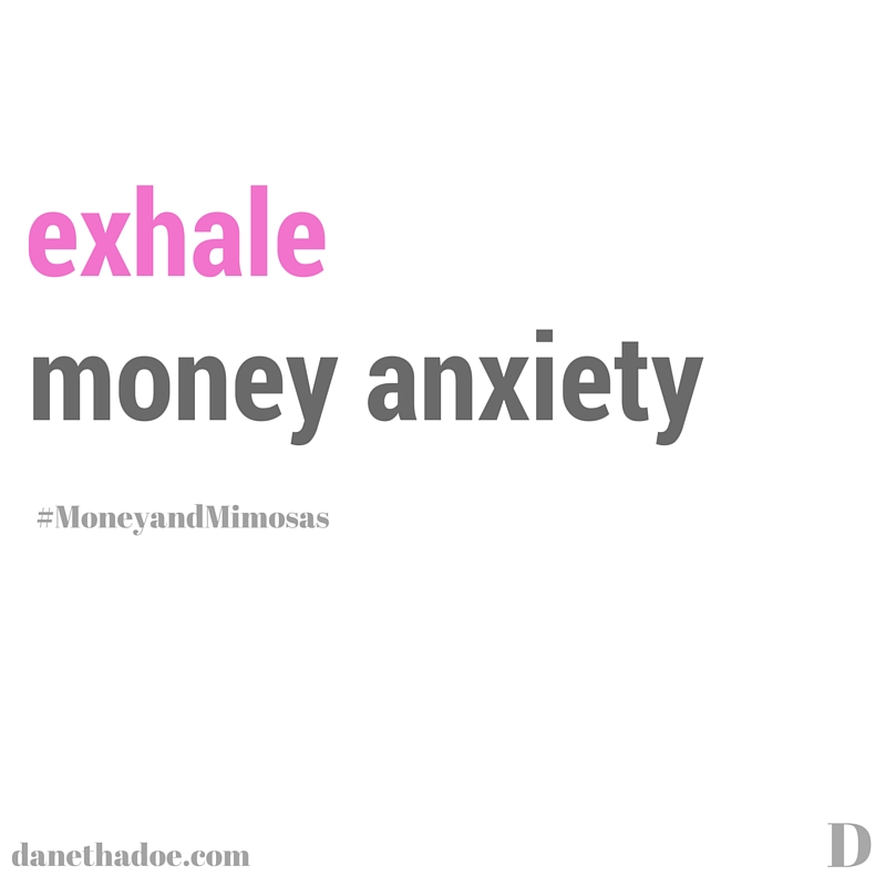 When you begin to feel stressed about money, turn the focus to your breath. Breathe in for five counts, and exhale for five counts. As you inhale, imagine you are breathing in peace. As you exhale, imagine you are releasing feelings of anxiety, stress and overwhelm.