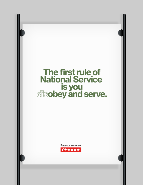 The first rule of National Service is you (dis)obey and serve