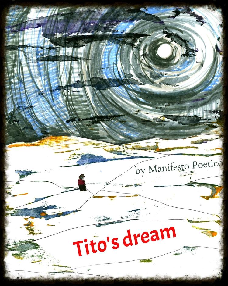 TITO'S DREAM