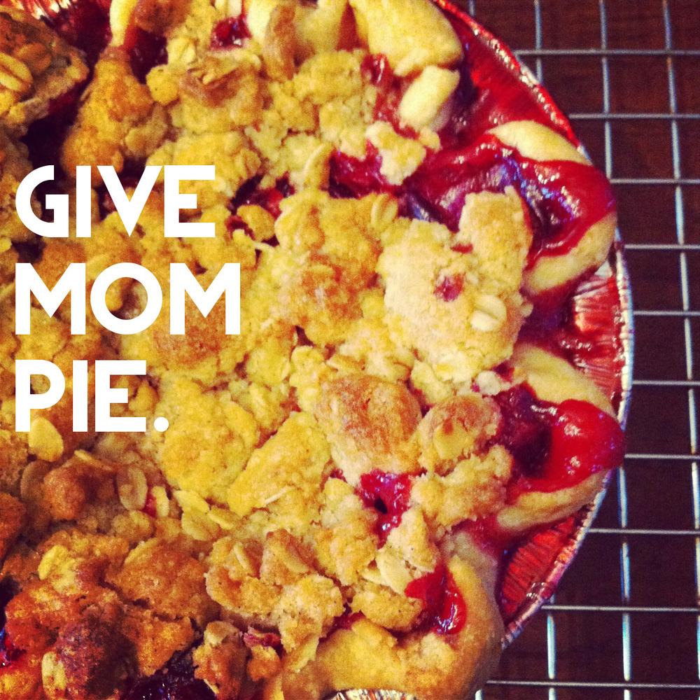giveMOMpie.JPG