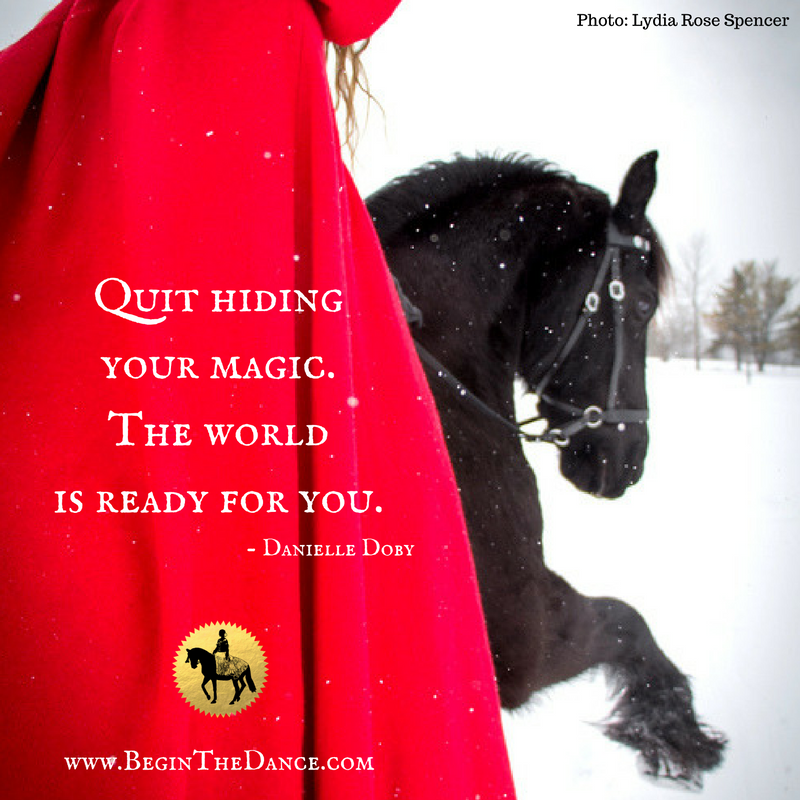 Risultati immagini per quit hiding your magic the world is ready for you