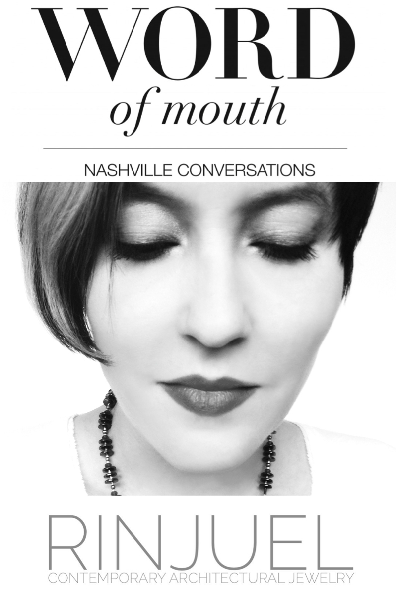 RINJUEL Nashville Word of Mouth Nashville Conversations with Erin Proctor Herb